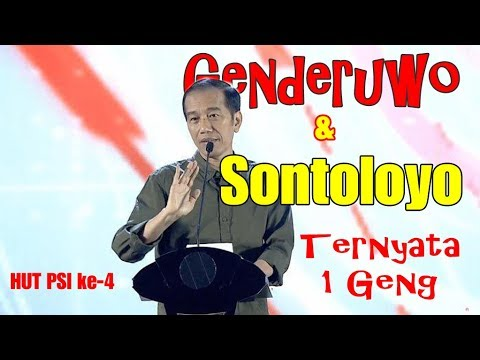 POLITISI GENDERUWO & SONTOLOYO SATU GENG | JOKOWI TERTAWA DI HUT PSI KE 4 Mp3