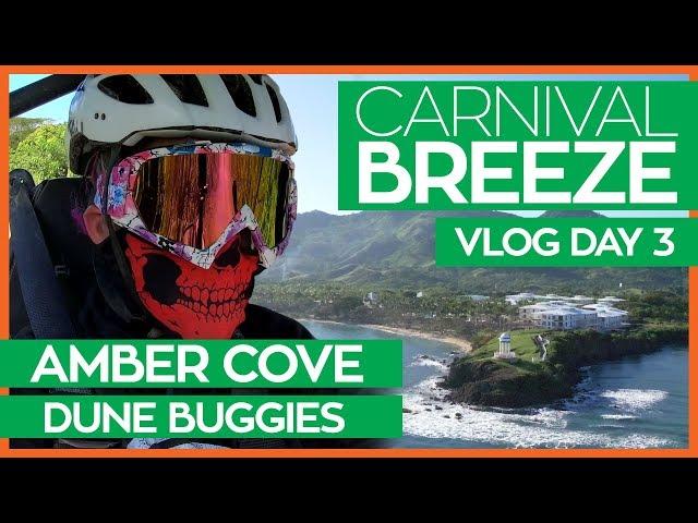 Carnival Breeze   Cucina Del Capitano & Dune Buggies in Amber Cove   Cruise Vlog Day 03
