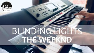 Blinding Lights - The Weeknd | Keyboard Cover by Pro Piano