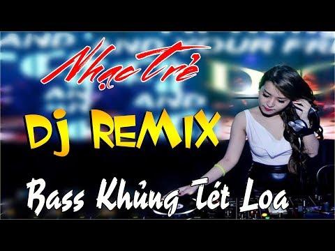 LIÊN KHÚC NHẠC SỐNG DJ REMIX CỰC MẠNH