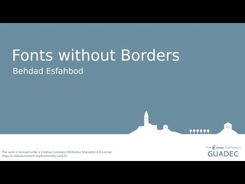 Fonts without Borders with Behdad Esfahbod