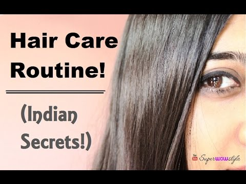 hair care routine - indian secrets