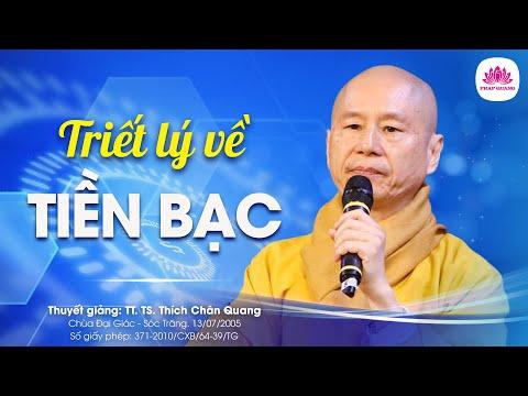 Triết lý tiền bạc - TT. Thích Chân Quang