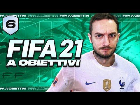 FIFA 21 A OBIETTIVI - EPISODIO 6