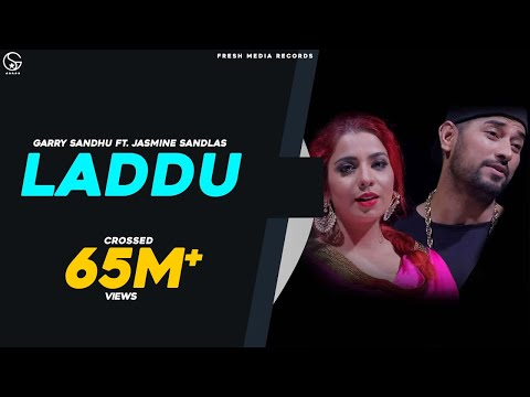 Thumbnail: LADDU (FULL SONG) GARRY SANDHU & JASMINE SANDLAS | LATEST PUNJABI SONGS 2017 | FRESH MEDIA RECORDS