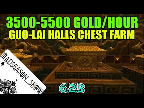 WoW 3500-5500 Gold/Hour Guo-Lai Halls Chest Farm (Good Potion of Luck Spot) 6.2.3