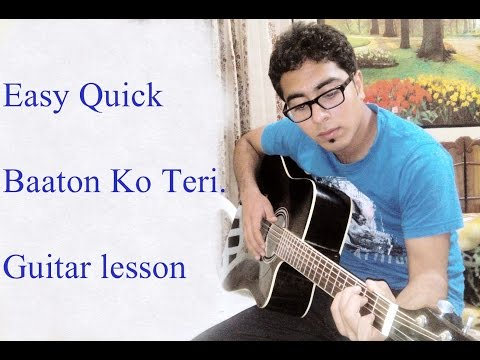 Baaton Ko Teri - Guitar lesson - All Is Well