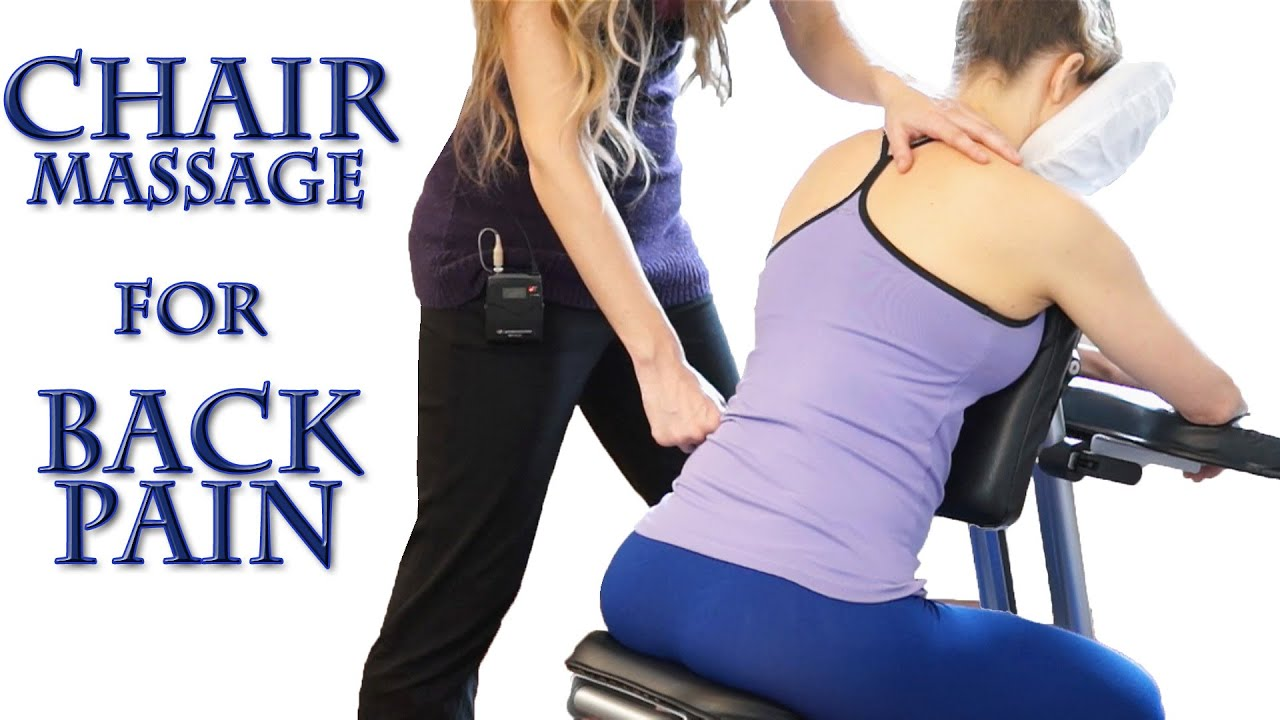 Chair massage therapy - How To Chair Massage For Back Pain Neck Shoulders Back Most Relaxing Techniques Asmr Youtube