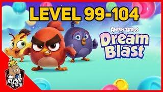Angry Birds Dream Blast Level 99, 100, 101, 102, 103, 104
