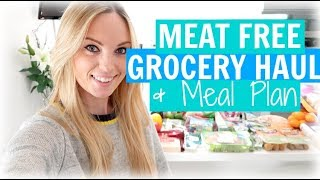 MEAT FREE GROCERY HAUL & MEAL PLAN | VEGETARIAN FAMILY FOOD SHOP