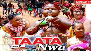 TAATA NWA (SEASON 2) || WITH ENGLISH SUBTITLE - OZODINMGBA Latest 2020 Nollywood Movie || HD