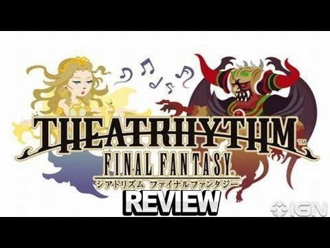 Theatrhythm Final Fantasy Review - IGN Video Review