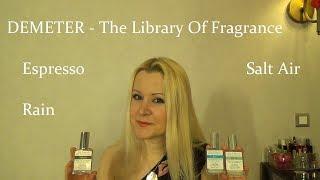 Обзор ароматах Espresso, Rain, Salt Air - DEMETER Fragrance Library