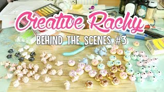 Creative Rachy Behind the Scenes #3