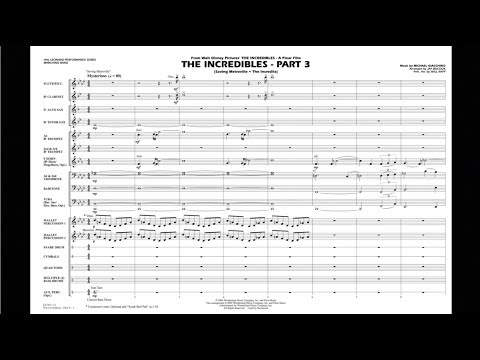 The Incredibles - Part 3 by Michael Giacchino/arr. Jay Bocook