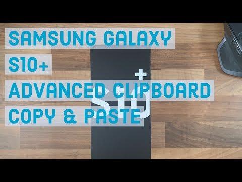 Advanced Clipboard Copy & Paste | Samsung Galaxy S10 Plus