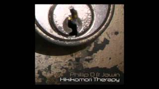 Hikikomori Therapy - Phillip O Ft Jowin [Free Download]