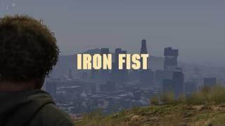Gta V | Iron Fist: Trailer