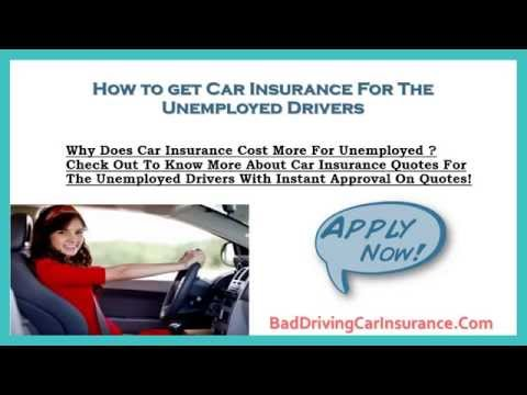 Compare Car Insurance Quotes For The Unemployed Drivers - Save Big On Auto Insurance