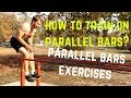 How to train on parallel bars? | Parallel bars exercises