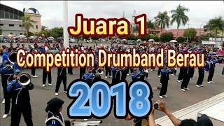 SMAN 1 Berau Juara 1 l Drumband Competition Berau 2018