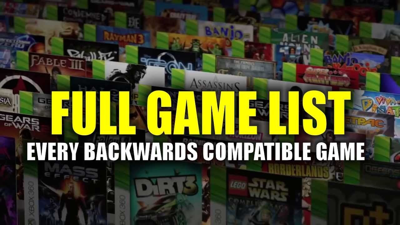 every backwards compatible xbox 360 game on xbox one - backward