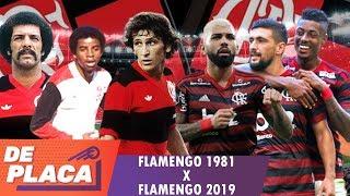 FLAMENGO 2019 X FLAMENGO 1981: Qual o melhor time? Mano a mano