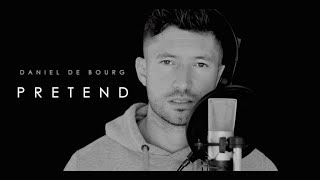 Tinashe - PRETEND (Male rendition by Daniel de Bourg)