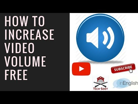 How to increase Video Volume free