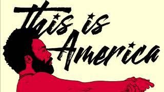 Childish Gambino - This Is America (Official audio)