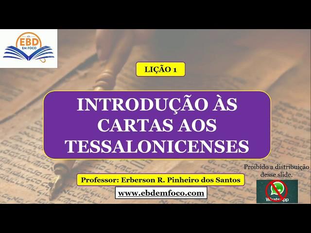 LIÇÃO 1 - INTRODUÇÃO ÀS CARTAS AOS TESSALONICENSES