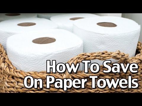 How To Save On Paper Towels