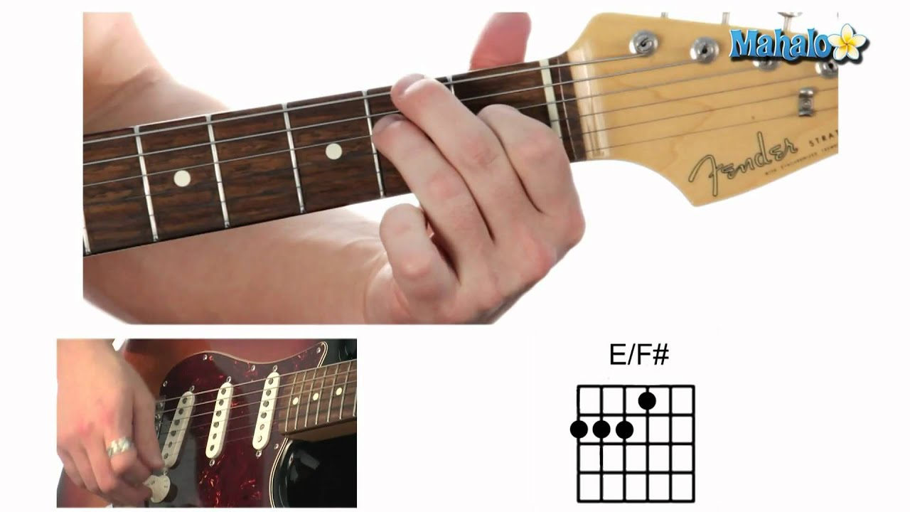 How To Play An E Over F Sharp Ef Chord On Guitar Youtube