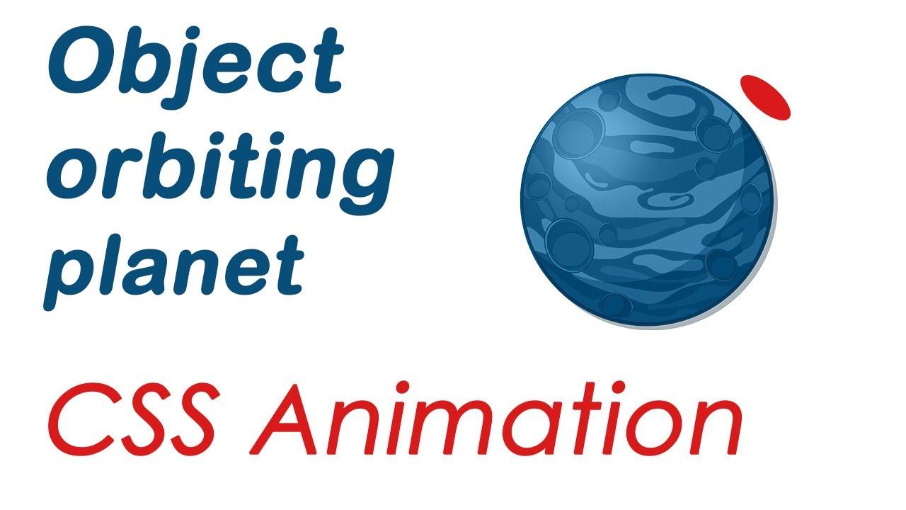 Pure CSS - object orbiting a planet (Web Tutorials - Уроки на CSS3 и webkit  , HTML5)