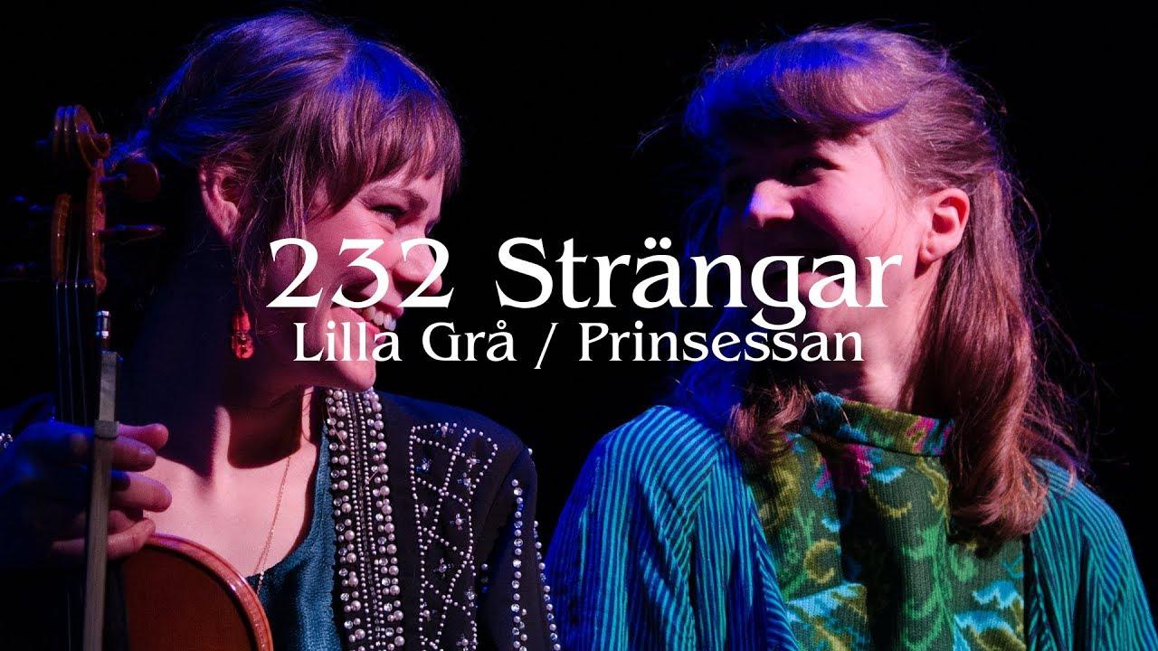232 Strängar - Lilla grå / Prinsessan | Swedish Folk music and World music