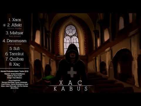 Kabus - Affekt (Chorus: Xəyalə) #XAÇ