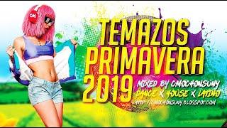 Sesion Marzo 2019 (Temazos Primavera - Dance x House x Latino) Mixed by CMochonsuny