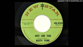 Rusty York - Just Like You (New Star 6419/8288)