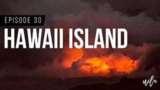 Ep 30: HAWAII ISLAND | We Rode A Tandem Bike 8 Miles To See Lava
