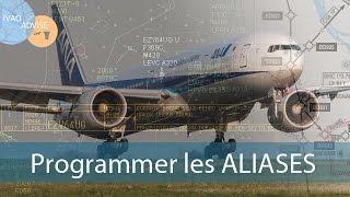 [IVAO FR] |ATC| Utiliser et programmer les Aliases sur IVAC