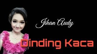 Jihan Audy Dinding Kaca