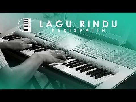 Kerispatih - Lagu Rindu (Piano Cover by Rusdi)