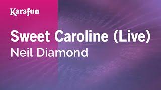 Karaoke Sweet Caroline (Live) - Neil Diamond *