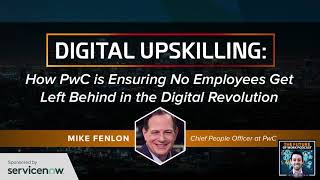 Future of Work Podcast Digital Upskilling With PwC And The Digital Revolution  - Jacob Morgan