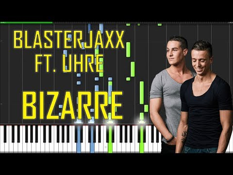 Blasterjaxx ft. UHRE - Bizarre Piano Tutorial - Chords - How To Play - Cover