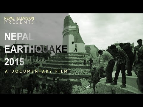 ✔ Nepal Earthquake 2015 Documentary- NEPAL TELEVISION