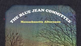 Watch Blue Jean Committee Massachusetts Afternoon video
