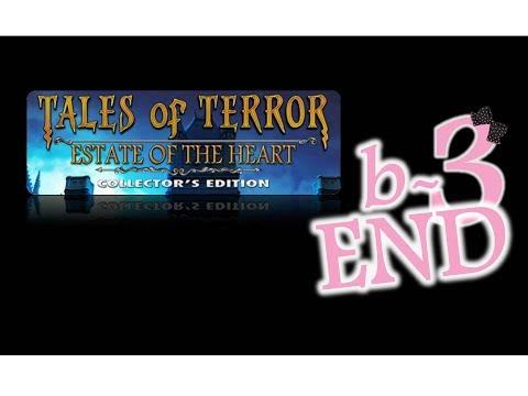 Tales Of Terror 3: Estate Of The Heart (CE) - Bonus Ep3 - The End - w/Wardfire