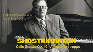 Barbara Switalska & Paulo Brasil - SHOSTAKOVICH - Cello Sonata Op.40 - 1st mvt Part 1