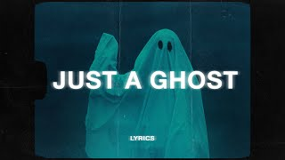 yaeow - i'm just a ghost (Lyrics)